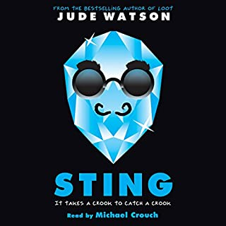 Sting     A Loot Novel              Written by:                                                                                                                                 Jude Watson                               Narrated by:                                                                                                                                 Michael Crouch                      Length: 6 hrs and 40 mins     1 rating     Overall 5.0