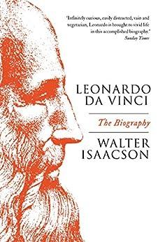 Leonardo Da Vinci by [Walter Isaacson]