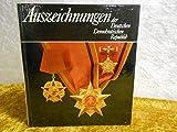 Auszeichnungen der Deutschen Demokratischen Republik von den Anfängen bis zur Gegenwart