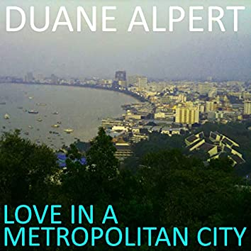 Love in a Metropolitan City