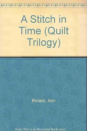 A Stitch in Time (Quilt Trilogy) by Ann Rinaldi (1994-04-01)