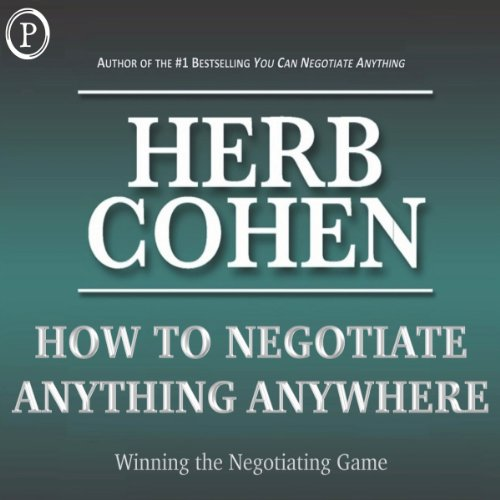 How to Negotiate Anything, Anywhere audiobook cover art