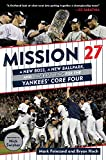 Mission 27: A New Boss, A New Ballpark, and One Last...