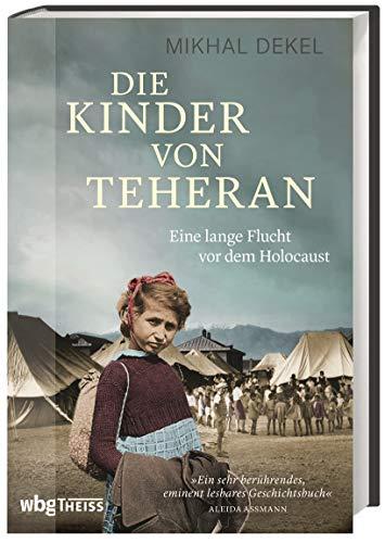 Buchseite und Rezensionen zu 'Die Kinder von Teheran' von Mikhal Dekel