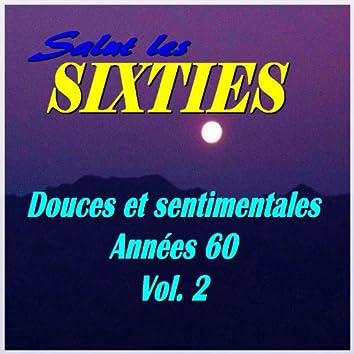 Salut les Sixties: Douces et sentimentales années 60, Vol. 2