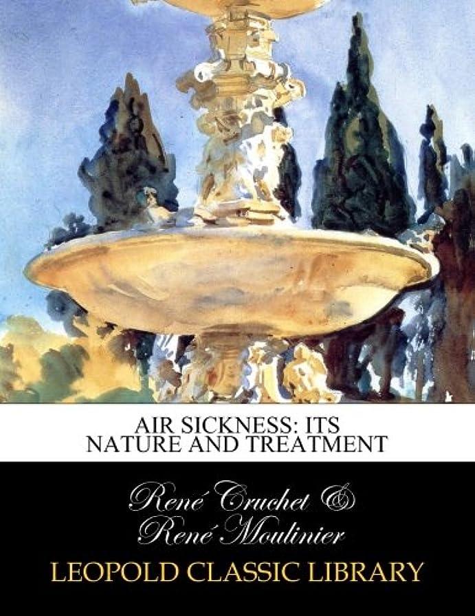 パステル印象派便益Air sickness: its nature and treatment
