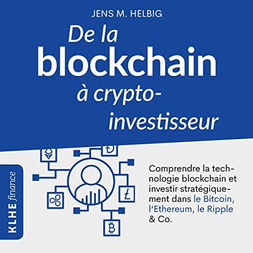 Couverture de De la blockchain à crypto-investisseur