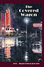 The Covered Wagon: 2006