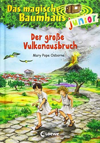 Das magische Baumhaus junior 13 - Der große Vulkanausbruch: Kinderbuch zum Vorlesen und ersten Selberlesen - Mit farbigen Illustrationen - Für Mädchen und Jungen ab 6 Jahre