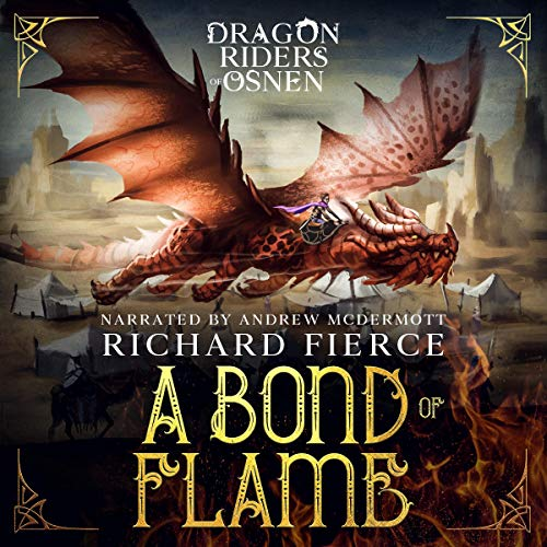 A Bond of Flame Audiobook By Richard Fierce cover art