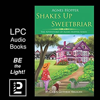 Agnes Hopper Shakes Up Sweetbriar     A Senior Cozy Mystery Novel              By:                                                                                                                                 Carol Heilman                               Narrated by:                                                                                                                                 Beverly Ann Astley                      Length: 7 hrs and 4 mins     18 ratings     Overall 3.5