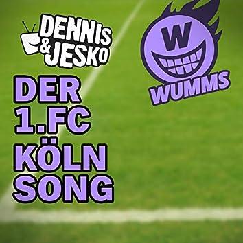 DER 1.FC KOELN SONG