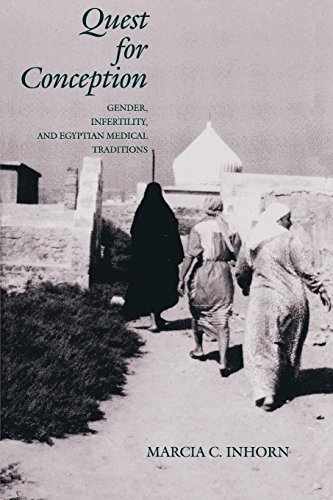 Quest for Conception: Gender, Infertility and Egyptian Medical Traditions