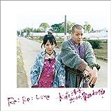 Re:Re:Love 大森靖子feat.峯田和伸