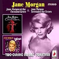 Jane Morgan at the Cocoanut Grove/Jane Morgan Sere