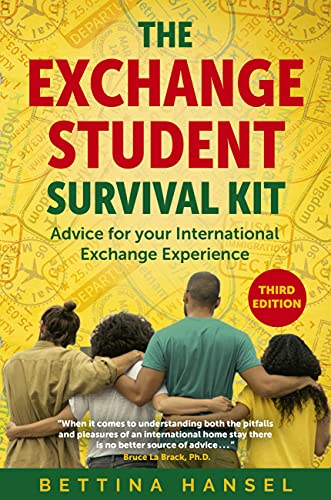 The Exchange Student Survival Kit: Advice for your International Exchange Experience (English Edition)