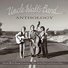 Anthology: Those Boys From Carolina, They Sure Enough Could Sing