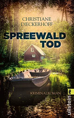 Spreewaldtod: Kriminalroman (Ein-Fall-für-Klaudia-Wagner, Band 2)