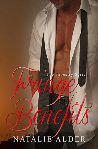 Fringe Benefits (The Tapestry Series Book 4) (English Edition)