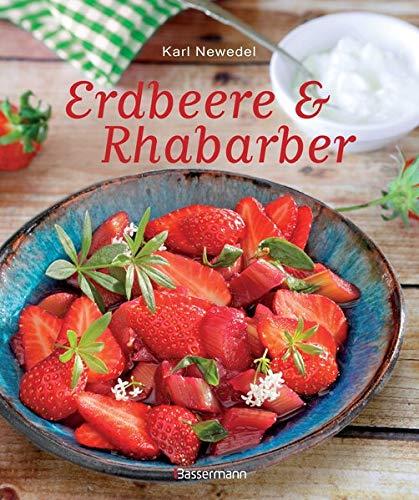 Erdbeere & Rhabarber: Die besten Rezepte für den Sommer