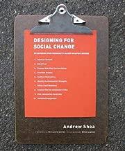 Designing For Social Change: Strategies for Community-Based Graphic Design (Design Briefs)