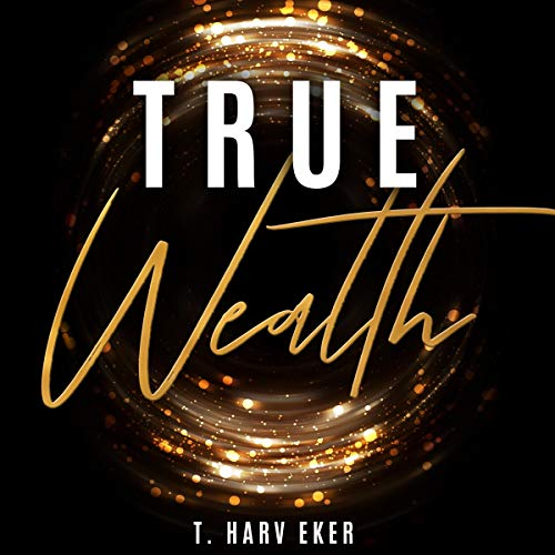 True Wealth  By  cover art
