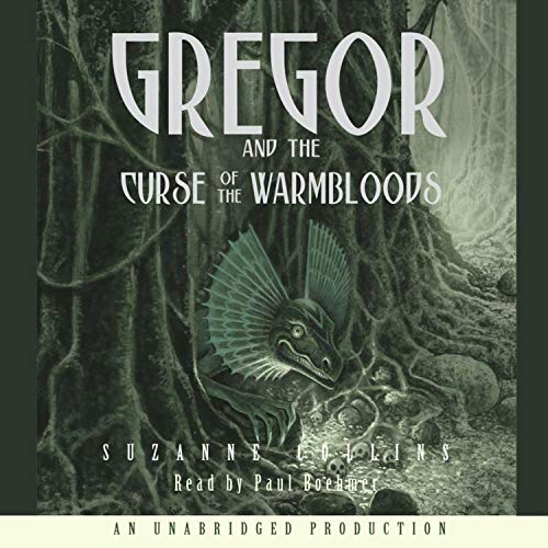 Gregor and the Curse of the Warmbloods cover art