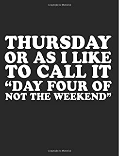 Thursday Or As I Like To Call It