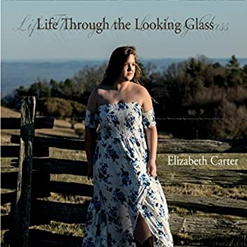Life Through the Looking Glass
