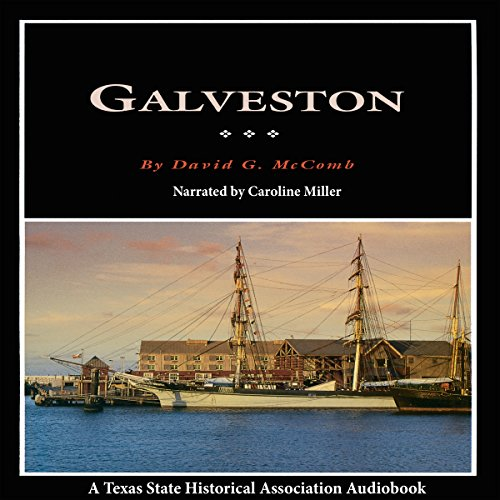 Galveston: A History and a Guide audiobook cover art