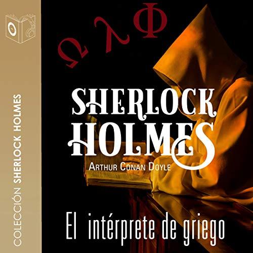 La aventura del intérprete de griego [ The Adventure of the Greek Interpreter] cover art