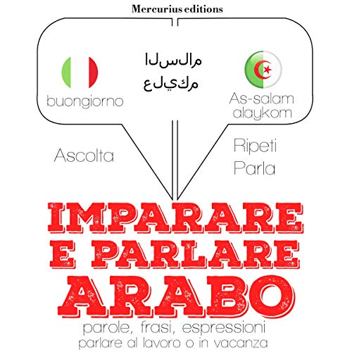 Imparare e parlare Arabo audiobook cover art