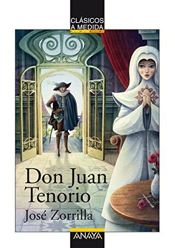 Don Juan Tenorio (CLÁSICOS - Clásicos a Medida nº 19) (Spanish Edition)