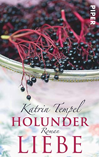 Holunderliebe: Roman (German Edition