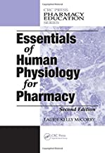 Essentials of Human Physiology for Pharmacy, Second Edition (Pharmacy Education Series) by Laurie Kelly McCorry (2008-08-01)