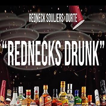Rednecks Drunk (feat. Redneck Souljers)