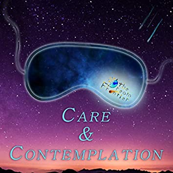 Care & Contemplation