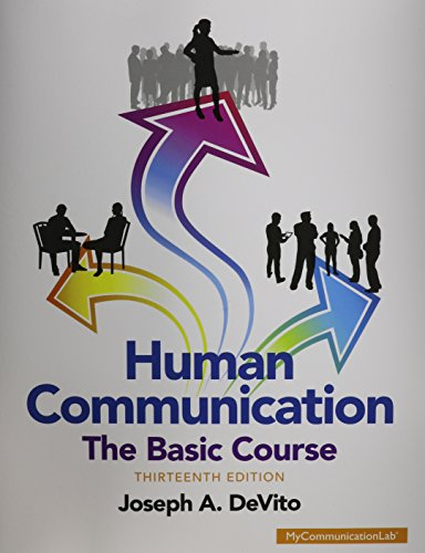 Download Human Communication: The Basic Course (13th Edition) 0133866386
