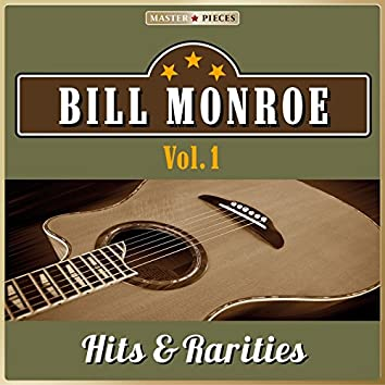 Masterpieces Presents Bill Monroe, Hits & Rarities, Vol. 1 (48 Country Songs)