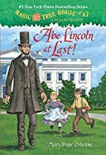 Magic Tree House #47: Abe Lincoln at Last! (A Stepping Stone Book(TM)) by Osborne, Mary Pope (2013) Paperback