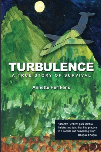 Turbulence: A True Story of Survival 2nd edition by Herfkens, Annette (2014) Taschenbuch