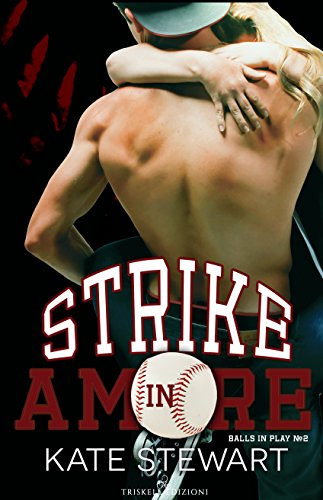 Strike in amore (Balls in Play Vol. 2)