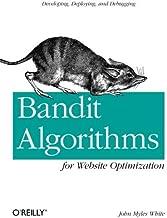 By John Myles White Bandit Algorithms for Website Optimization (1st First Edition) [Paperback]