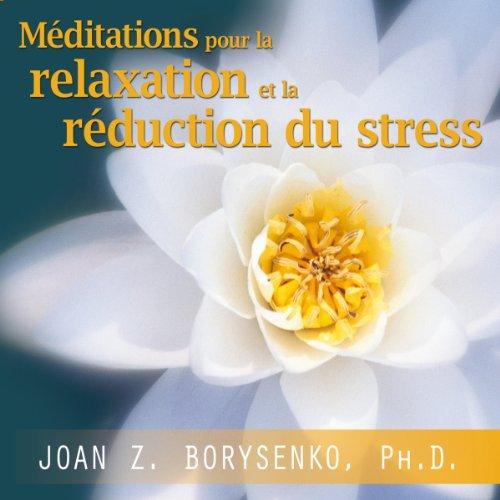 Méditations pour la relaxation et la réduction du stress audiobook cover art