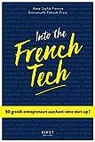 Into the French Tech - 50 grands entrepreneurs coachent votre start-up !