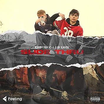 Slide Thru (feat. Kid Xavix)
