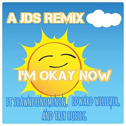 Jds feat. ShawnPhenomenon, Edward Willever & Trey Huslig