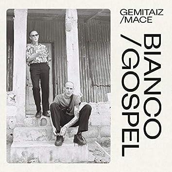 Bianco/Gospel