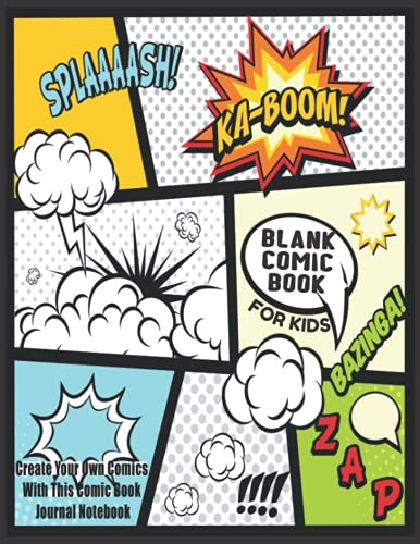 Blank Comic Book For Kids : Create Your Own Comics With This...