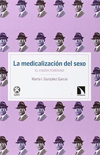 La Medicalización Del Sexo (INVESTIGACION Y DEBATE)